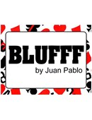 BLUFFF magic by Juan Pablo Ibañez