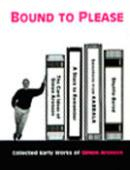 Bound to Please Book