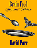 Brain Food: Gourmet Edition magic by David Parr