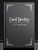 Card Devilry magic by J.K. Hartman