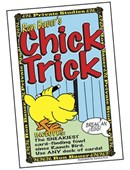 Chick Trick - Ron Bauer Trick