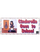 Cinderella Goes To School Trick