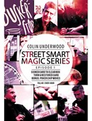 Colin Underwood: Street Smart Magic S... magic by Colin Underwood
