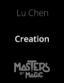 Creation magic by Lu Chen