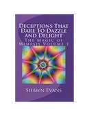 Deceptions That Dare to Dazzle & Delight Book