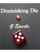 Diminishing Die magic by G Sparks Magic