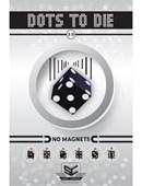 Dots to Die 2.0 Trick