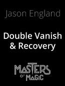 Double Vanish & Recovery Magic download (video)