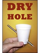 Dry Hole Trick