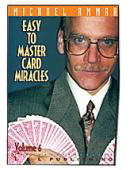 Easy to Master Card Miracles Volume 6 DVD or download