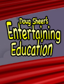 Entertaining Education - A Comprehensive Guide to Creating & Performing Educational Magic