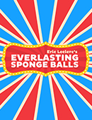 Everlasting Sponge Balls magic by Eric Leclerc