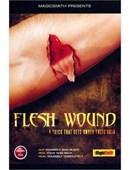 Flesh Wound Trick