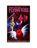 Flying Kiss Trick