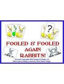 Fooled and Fooled Again Rabbits Trick