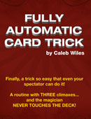Fully Automatic Card Trick Trick