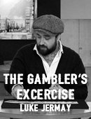 Gambler's Exercise magic by Luke Jermay