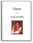 Gazzo On The Cups and Balls Book