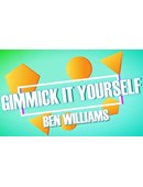 Gimmick It Yourself magic by Ben Williams