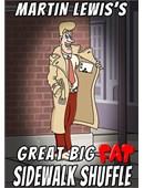 Great Big Fat Sidewalk Shuffle Trick