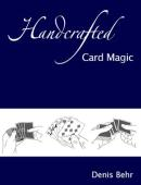 Handcrafted Card Magic Volume 1 Book