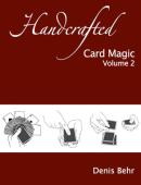 Handcrafted Card Magic Volume 2 Book
