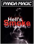 Hell's Smoke Trick