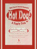 Hot Dog! Trick