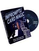 Impromptu Card Magic - Volume 5 DVD