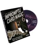 Impromptu Card Magic - Volume 6 DVD