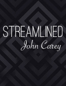 John Carey Streamlined Magic download (video)