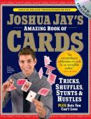 Joshua Jay's Amazing Book of Cards Book