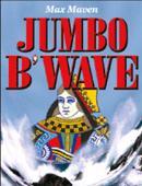 Jumbo B'Wave Trick