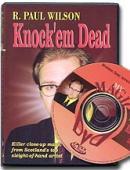 Knock'em Dead Paul Wilson DVD