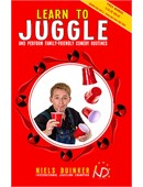Learn to Juggle and Perform Family-Friendly Comedy Routines Book