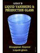 Liquid Vanish & Production Glass Trick