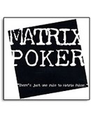 Matrix Poker Trick