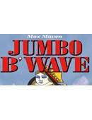 Max Maven's Jumbo B'Wave Trick