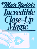 Incredible Close-Up Magic Book