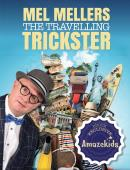 Mel Mellers: The Travelling Trickster ebook Magic download (ebook)