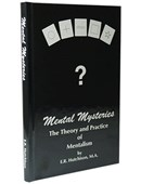 Mental Mysteries: The Theory and Practice of Mentalism Book