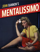 Mentalissimo magic by John Bannon