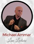 Michael Ammar Live Lecture Live lecture