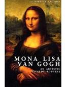 Mona Lisa Van Gogh Trick