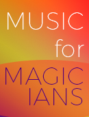 Music for Magicians (Book and CD) Book & CD