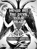 Never Bet the Devil Your Head Magic download (ebook)