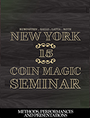 New York Coin Magic Seminar - Volume 15 (Methods, Performances, and Presentations) Magic download (video)