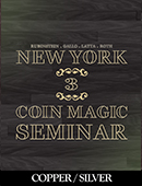 New York Coin Magic Seminar - Volume ... magic by David Roth, Marc DeSouza, Michael Rubinstein, Geoff Latta and Mike Gallo
