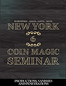 New York Coin Magic Seminar - Volume ... magic by David Roth, Marc DeSouza, Eric Jones, Giacomo Bertini, Michael Rubinstein, Geoff Latta and Mike Gallo