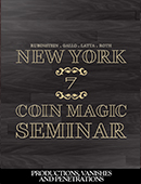 New York Coin Magic Seminar - Volume 7 (Productions, Vanishes and Penetrations) Magic download (video)